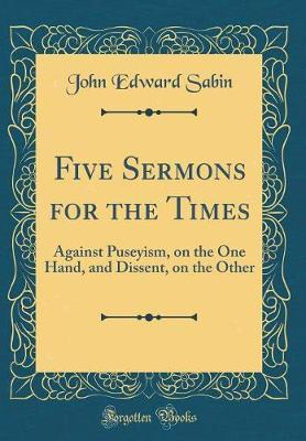Five Sermons for the Times by John Edward Sabin image