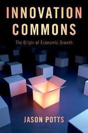 Innovation Commons by Jason Potts
