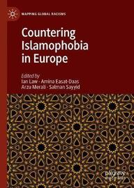 Countering Islamophobia in Europe