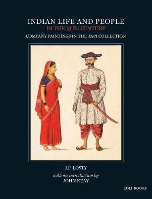Indian Life and People in the 19th Century by J.P. Losty image