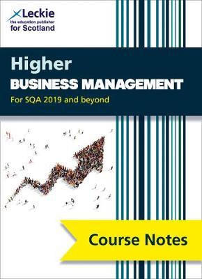 Higher Business Management Course Notes (second edition) by Lee Coutts