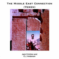 The Middle East Connection (Yemen) by Jack Crichton