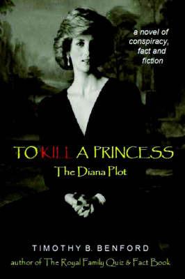 To Kill A Princess by Timothy B. Benford image