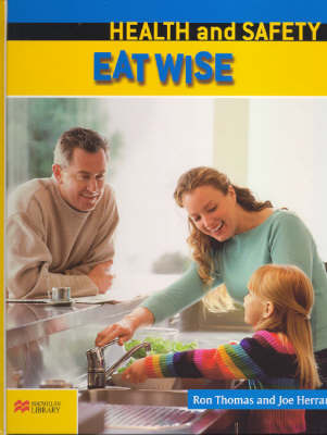 Health and Safety: Eat Wise by Ron Thomas