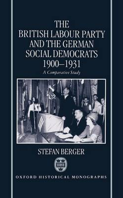 The British Labour Party and the German Social Democrats 1900-1931 by Stefan Berger image