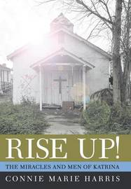 Rise Up! by Connie Marie Harris