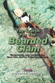 The Search for the Bearded Clam by Larch - Donald R Loedding
