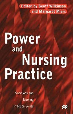 Power and Nursing Practice by Margaret Miers image