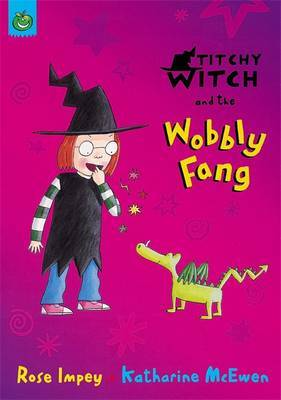 Titchy-Witch and the Wobbly Fang by Rose Impey image