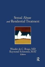 Sexual Abuse and Residential Treatment by Wander Braga