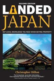 Landed Japan by MR Christopher Dillon