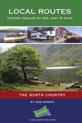 The North Country: Touring England by Bus, Boat and Train by Jean C. Morris image