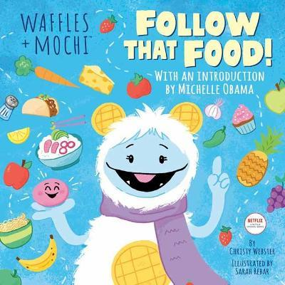 Follow That Food! by Christy Webster