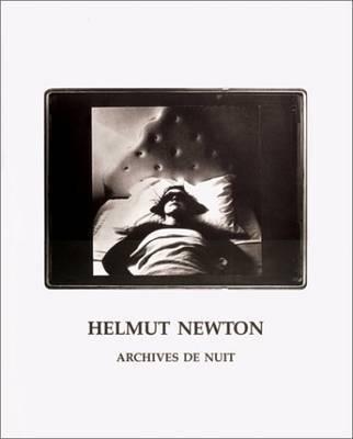 Archives de Nuit by Helmut Newton