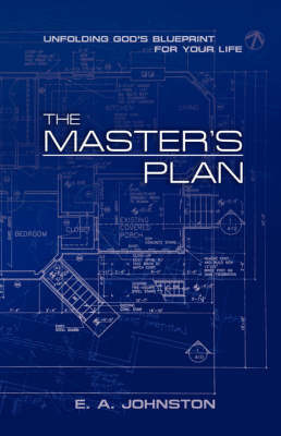 The Master's Plan by E.A. Johnston