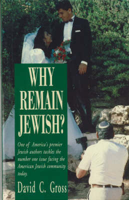 Why Remain Jewish? by David C. Gross image