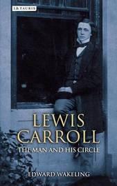 Lewis Carroll by Edward Wakeling