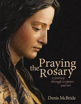 Praying the Rosary by Denis McBride image