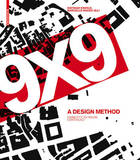 9 x 9 - A Method of Design
