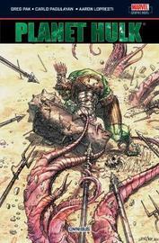 Planet Hulk Omnibus by Greg Pak