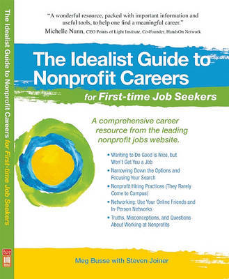 The Idealist Guide to Nonprofit Careers for First-time Job Seekers by Meg Busse
