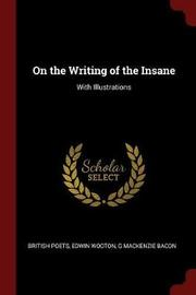 On the Writing of the Insane by British Poets