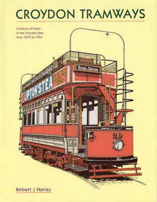 Croydon & South Metropolitan Tramways by Robert J. Harley image