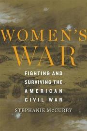 Women's War by Stephanie McCurry