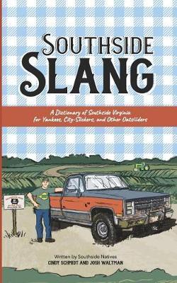 Southside Slang by Josh Waltman