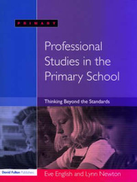Professional Studies in the Primary School by Eve English image