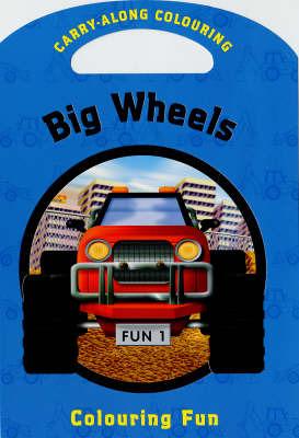 Big Wheels: Colouring Fun image