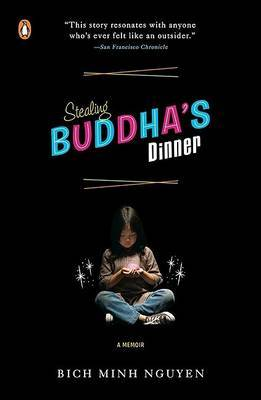 Stealing Buddha's Dinner by Bich Minh Nguyen image