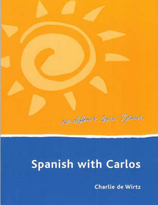 Spanish with Carlos by Charlie Luis De Wirtz