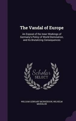 The Vandal of Europe by William Lenhart McPherson