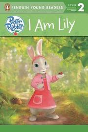I Am Lily by Penguin Young Readers