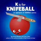K is for Knifeball by Avery Monsen