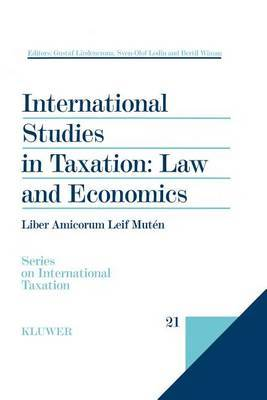 International Studies in Taxation: Law and Economics by Gustaf Lindencrona