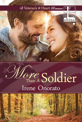 More Than a Soldier by Irene Onorato