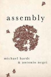 Assembly by Michael Hardt