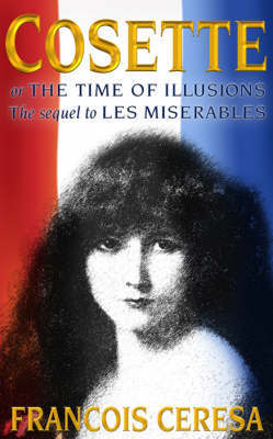 Cosette or the Time of Illusions by Francois Ceresa image