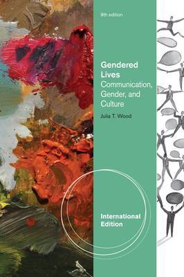 Gendered Lives: Communication, Gender, and Culture by Julia Wood image