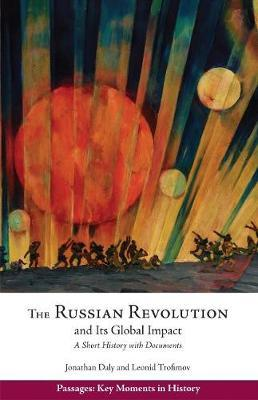 The Russian Revolution and Its Global Impact by Jonathan Daly image