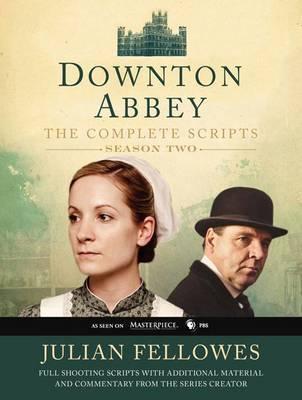 Downton Abbey: The Complete Scripts, Season 2 by Julian Fellowes image