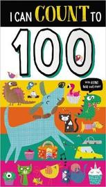I Can Count to 100 by Make Believe Ideas, Ltd.