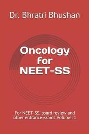 Oncology for NEET-SS by Bhratri Bhushan