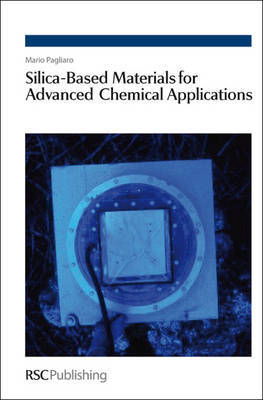 Silica-Based Materials for Advanced Chemical Applications by Mario Pagliaro image