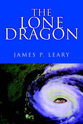 The Lone Dragon by James P Leary, Ph.D. image