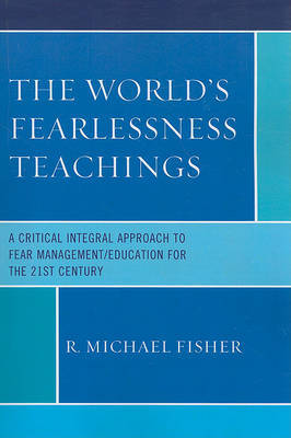 The World's Fearlessness Teachings by R. Michael Fisher image