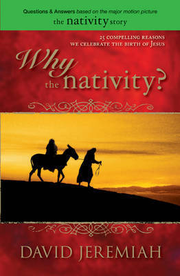 Why the Nativity? by Dr David Jeremiah