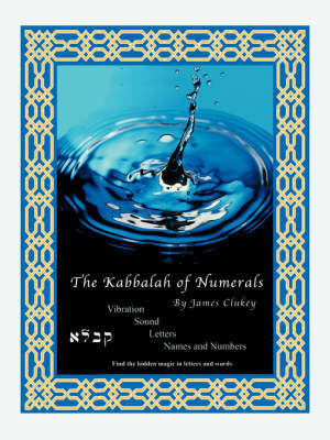 The Kabbalah of Numerals by James A Clukey image